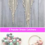 2 Popular Dream Catchers