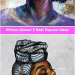 African Women 2 Best Popular ideas